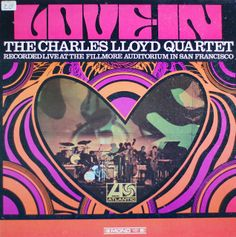 The Charles Lloyd Quartet - Love-In (1967)