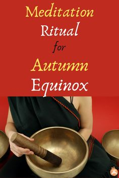 Meditation ritual for the autumn equinox that will help you get in balance. Align your your mind and body for the upcoming months. #autumn #fall #autumnequinox #meditation #mindfulness #spirituality #spiritual #meditationritual #mentalhealth