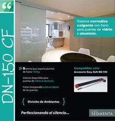 DN 150 CF Sistema corredizo colgante con freno para puertas de vidrio o aluminio