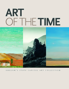 Art of the time : Oregon's State Capitol Art Collection, by the Oregon Arts Commission