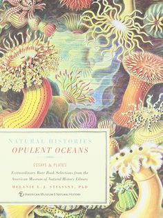 Opulent Oceans: Extraordinary Rare Book Selections from the American Museum of Natural History Library (Natural Histories): Melanie L.J. Stiassny #Books #Oceans