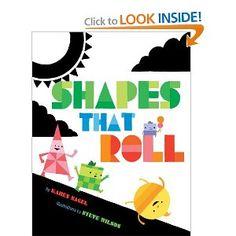 Shapes That Roll by Karen Berman Nagel. Fun illustrations exploring shapes.