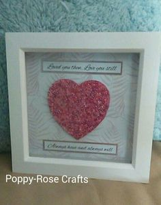 Beaded heart in a box frame with a beautiful sentiment. By Poppy-Rose Crafts