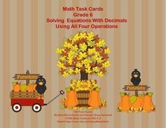Aligned with CCSS.Math.Content.6 EE.A.2This product has 120 Task Cards to provide practice solving decimal problems for an unknown in each of the four operations. The collection has a whimsical fall theme to make the practice more engaging for your students.Student Worksheets and Answer Keys IncludedLooking for math materials?Math Practice