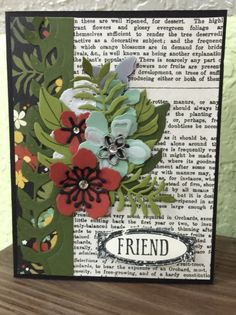 I love this!  I like the printed paper and the flowers combination... (Botanical Blooms)