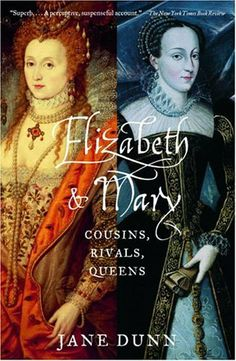 Elizabeth and Mary: Cousins, Rivals, Queens by Jane Dunn is fascinating and a great comparative work. I Love Books, Great Books, Books To Read, My Books, Amazing Books, Laura Lee, Elisabeth I, Mary Queen Of Scots, Queen Elizabeth