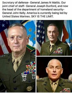 The Marines have landed and are ready for duty. Generals Mattis, Kelly and Dunford. Semper Fi Marines.