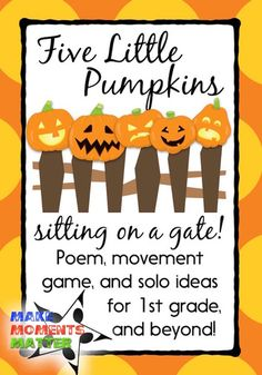 Five little pumpkins song, great for fall holidays!  Blog post includes ideas for poem, movement game, and more!
