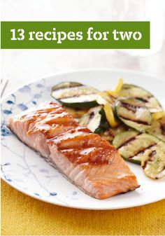 Recipes for Two -- Tea for two is easy. Cooking for two—now that can lead to lots of leftovers if the recipe serves four or six. That's why we've developed these recipes for two