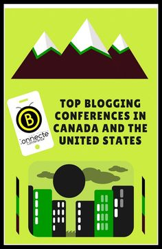 Top Blogging Conferences In Canada And The United States #Blogging #SocialMedia #Conference #Canada #UnitedStates