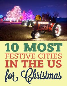 10 Most Festive Cities In The US For Christmas!