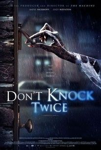 Don't Knock Twice(2017) - Rotten Tomatoes