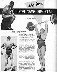 Some humans are born with strength. I cant remember off hand, but I think he got scouted at age Bodybuilding Workouts, Bodybuilding Motivation, Crossfit, Iron Games, World's Strongest Man, John Davis, Steve Reeves, Olympic Weightlifting, Drug Free