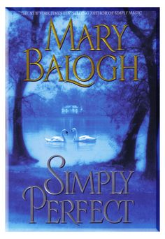 Simply Perfect: Mary Balogh