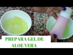 PREPARA TU PROPIO GEL DE ALOE VERA Y CONSERVALO POR MUCHO TIEMPO - Maya Belleza de la India - YouTube