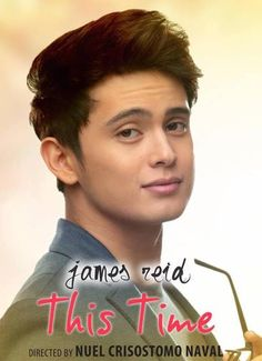 James Reid as Coby for the movie This Time James Reid, Nadine Lustre, Jadine, Young Actors, Pinoy, Best Couple, Beautiful Pictures, Handsome, Feelings