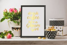 Gilmore Girls Coffee Gold Foil Wall Art
