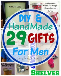 29 DIY and Handmade Gifts for Men - Busy Being Jennifer