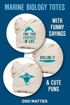 Shop for marine biology tote bags with funny sayings and cute puns. The perfect gift idea for marine biologists and oceanographers #funnypuns #cutetotes #marinebiologygifts Biology Humor, Science Humor, Life Science, Cute Puns, Funny Puns, Funny Sayings, Molecular Biology, Marine Biology, Go Shopping