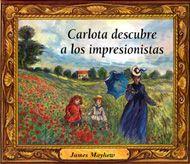 Carlota acude con su abuela a un museo para celebrar el cumpleaños de ésta. Allí se interesa por los cuadros de artistas impresionistas, por los personajes pintados y acaba entrando en ellos para vivir una pequeña aventura en cada uno. Pretende conseguir un ramo de flores para su abuela y, mientras lo intenta, recorre algunos cuadros de Monet, Renoir y Degas.