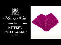 The Eyelet Mitered Corner Stitch :: Knitting Stitch #191 :: New Stitch A Day