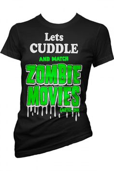 ZOMBIE MOVIE GIRLS T-SHIRT Zombie Gifts or Zombie presents for that hard to shop for Undead in your life