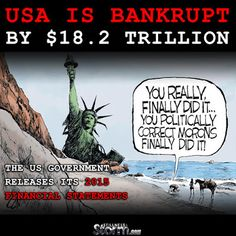 Stillness in the Storm : USA Is Bankrupt, by $18.2 Trillion | The US Government Releases Its 2015 Financial Statements - 3/2/2016 - #GOVERNMENT #BANKRUPT #FRAUD #NUMBERS #ECONOMY  #SITS #STILLNESSINTHESTORM  Long Link: http://sitsshow.blogspot.com/2016/03/usa-is-bankrupt-by-182-trillion-us.html