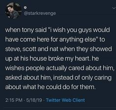 Ok but when they saw each other last tony fucking yelled at steve now idk about you but if someone yelled like that at me i wouldnt be going to their house unless ABSOLUTELY necessary. Steve cared, he just didnt feel like tony wanted him around. Avengers Memes, Marvel Memes, Marvel Avengers, Dc Movies, Robert Downey Jr, Marvel Dc Comics, Tony Stark, Infinity War, Marvel Cinematic Universe