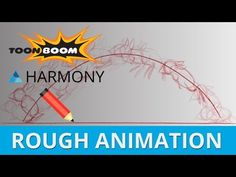 TOON BOOM HARMONY 12 - Stage 1 - Rough Animation - YouTube