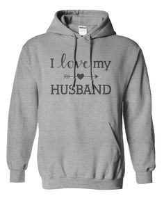 I Love My Husband Hoodie & Shirts!  Here: https://www.sunfrogshirts.com/Faith/i-love-my-husband-grey-hoodie.html?1076