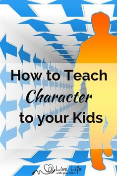 Teaching our kids character is giving them heart-based life skills that will benefit them for their whole life.