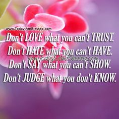 Don't Love What You Can't Trust