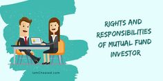 Rights And Responsibilities of Mutual Fund Investor Rights And Responsibilities, No Response, Investors, Infographics, Information Graphics, Infographic, Info Graphics