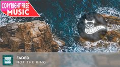 Not The King - Faded - Royalty Free Vlog Music