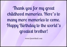 Wish your brother on his special day with Birthday wishes for Brother from Sister quotes, greeting cards & Images - 30 Unique Birthday wishes for Brother's. Birthday Message For Brother, Birthday Presents For Grandma, Birthday Wishes For Brother, Sister Birthday Quotes, Birthday Wishes Quotes, Birthday Gift For Him, Sister Quotes, Gifts For Brother, Birthday Messages