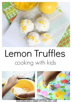 lemon truffles cooking with kids