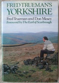 Fred Trueman's Yorkshire by Fred Trueman and Don Mosey. Yorkshire is a land of cliffs and cricket, of mills and mines, of fells and forests, of woollens and worsteds, of rivers, lakes and towering hills. It housed a Roman capital and a Viking capital — until it was razed by the Normans, this county with more acres than there are letters in the Bible. And all of this played a part in producing a people with a character and personality all their own: fiercely independent in their views, often…