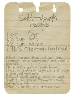 salt dough recipe. I like the addition of cinnamon! I used to dissolve some instant coffee in the water to give the dough a nice tan color.