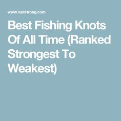 Want to know the best fishing knots for landing the fish of a lifetime? This post ranks the best knots for each connection so you to know which knot to use for each needed connection. and which knots to stay away from. Best Fishing Knot, Bass Fishing Tips, Fishing Knots, Gone Fishing, Kayak Fishing, Best Knots, Fishing Adventure, Types Of Fish, Saltwater Fishing