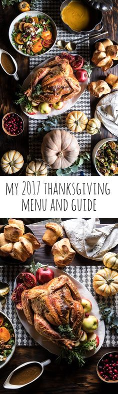 My 2017 Thanksgiving Menu and Guide | halfbakedharvest.com @hbharvest