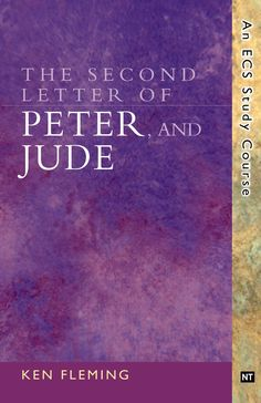 2 Peter and Jude, The Second Letter of Peter, and Jude