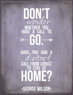 Quote by George Wilson #missions #YMI #go