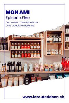 Mon Ami est une épicerie située à Lausanne. Elle propose un assortiment de produits fins. #lausanne #epicerie #suisse Lausanne, Liquor Cabinet, Small Shops, Switzerland, Fine Dining, Products, Travel, House Bar