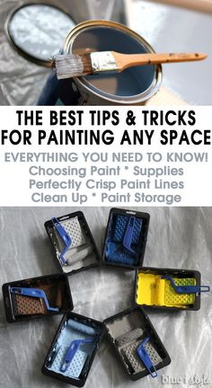 The BEST Tips and Tricks for Paiting any Space! Everything you need to know, from choosing paint to paint supplies, achieving perfectly crisp paint lines, clean up, and even paint storage and disposal.