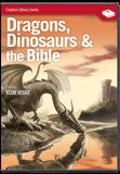 Dragons, Dinosaurs & the Bible