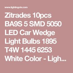 Zitrades 10pcs BA9S 5 SMD 5050 LED Car Wedge Light Bulbs 1895 T4W 1445 6253 White Color  - Lightingole.com