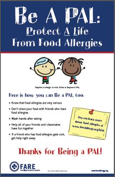 "Teach your family, friends and neighbors how to ""Be a PAL- Protect A Life"" to kids with food allergies - Food Allergy Research & Education Tree Nut Allergy, Egg Allergy, Peanut Allergy, Allergy Free, Peanut Free Classroom, Naan, Kids Allergies, Allergy Remedies, Kids Meals"