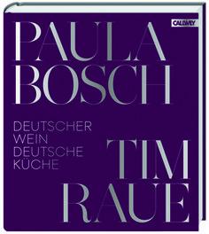 """""""Deutscher Wein und Deutsche Küche"""" von Paula Bosch und Tim Raue"""