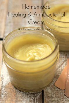 Homemade Healing & Antibacterial Cream: Like Homemade Neosporin®