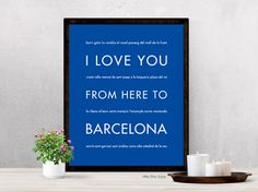 I Love You From Here To BARCELONA art print